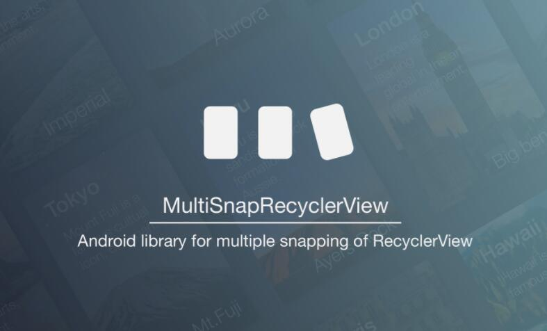 Android library for multiple snapping of RecyclerView