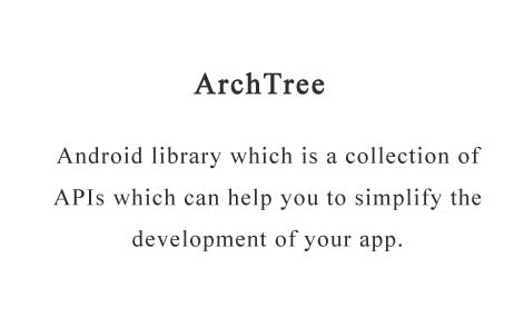Collection of Android APIs to simplify the architecture of your app