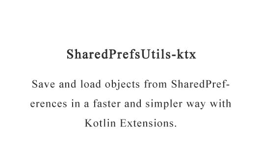 Save and load objects from SharedPreferences in a faster and simpler way