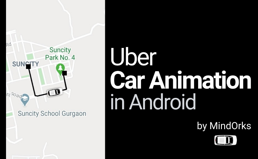 An example project to demonstrate how to Add Uber Like Car Animation in Android App