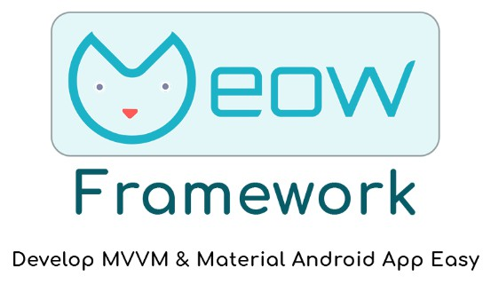 A Framework that simplify developing MVVM Architecture and Material Design